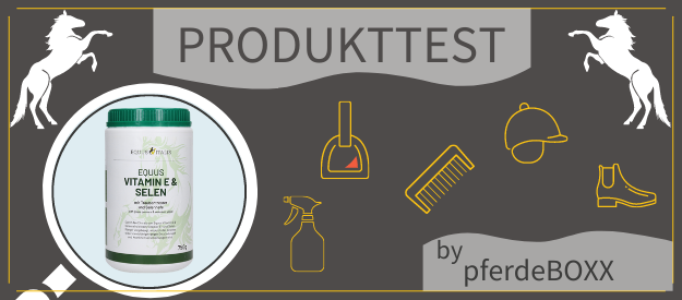 Produkttest: Equus Vitamin E & Selen